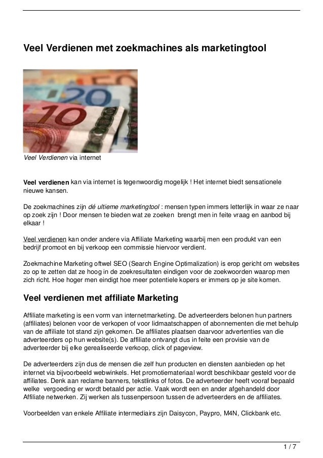 Veel Verdienen met zoekmachines als marketingtoolVeel Verdienen via internetVeel verdienen kan via internet is tegenwoordi...