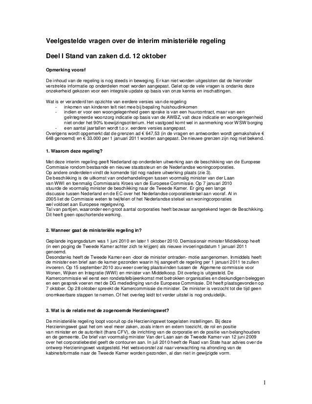 1 Veelgestelde vragen over de interim ministeriële regeling Deel I Stand van zaken d.d. 12 oktober Opmerking vooraf De inh...