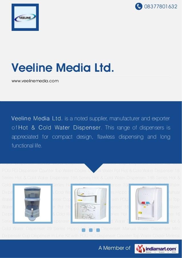 08377801632A Member ofVeeline Media Ltd.www.veelinemedia.comMineral Water Pot Hot & Cold Water Dispenser 18 Series Hot & C...
