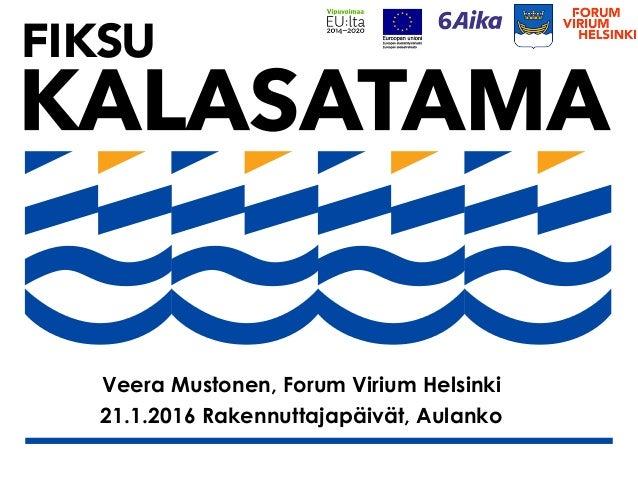 Veera Mustonen, Forum Virium Helsinki 21.1.2016 Rakennuttajapäivät, Aulanko