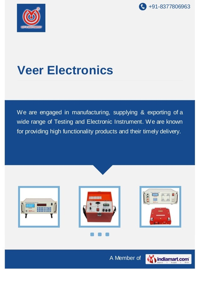 +91-8377806963  Veer Electronics  We are engaged in manufacturing, supplying & exporting of a wide range of Testing and El...