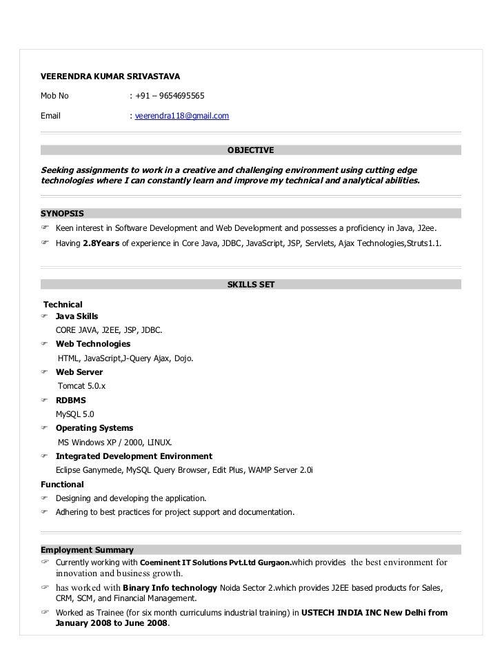 Lovely Resume For Java Devloper. VEERENDRA KUMAR SRIVASTAVAMob No : +91 U2013  9654695565Email ... Inside Java Resume Sample
