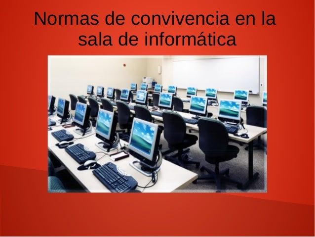 Normas de convivencia en la sala de informática
