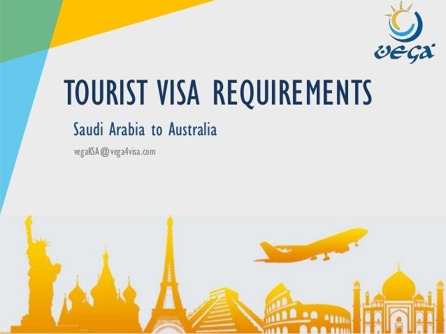 Visa requirements saudi arabia to australia touristvisit vega4visa vegaksavega4visa saudi arabia to australia tourist visa thecheapjerseys Images