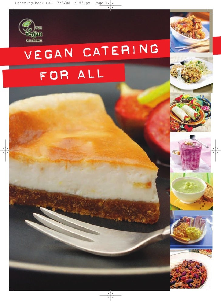 VEGAN CATERING   FOR ALL