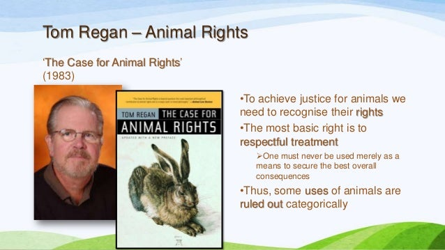 peter singer and tom reagan on the moral permissibility of animal experimentation Philosopher: peter singer but also a great deal of evidence concerning such issues as animal experimentation and factory farming what it all animals are equal (from tom regan & peter singer [edd] animal rights and human obligations (1989.