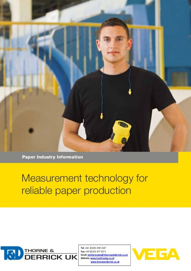 Paper Industry Information Measurement technology for reliable paper production Tel: +44 (0)191 490 1547 Fax: +44 (0)191 4...