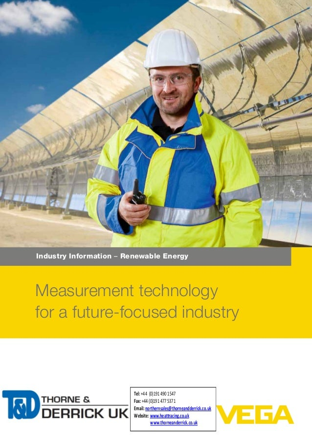 Industry Information – Renewable Energy Measurement technology for a future-focused industry Tel:+44 (0)191 490 1547 Fax:+...