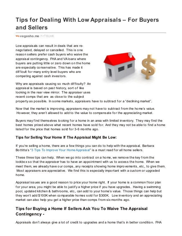 Tips for Dealing With Low Appraisals – For Buyers and Sellers vegasho.me /1rT6UnK Low appraisals can result in deals that ...