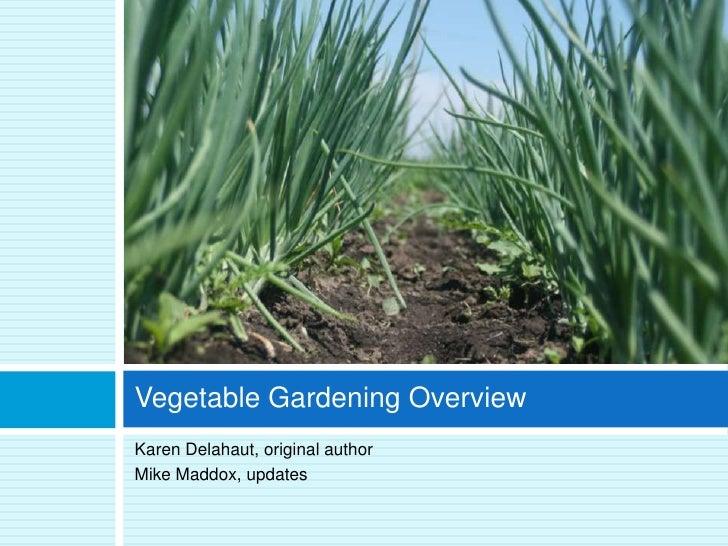 Vegetable Gardening Overview Slide 2