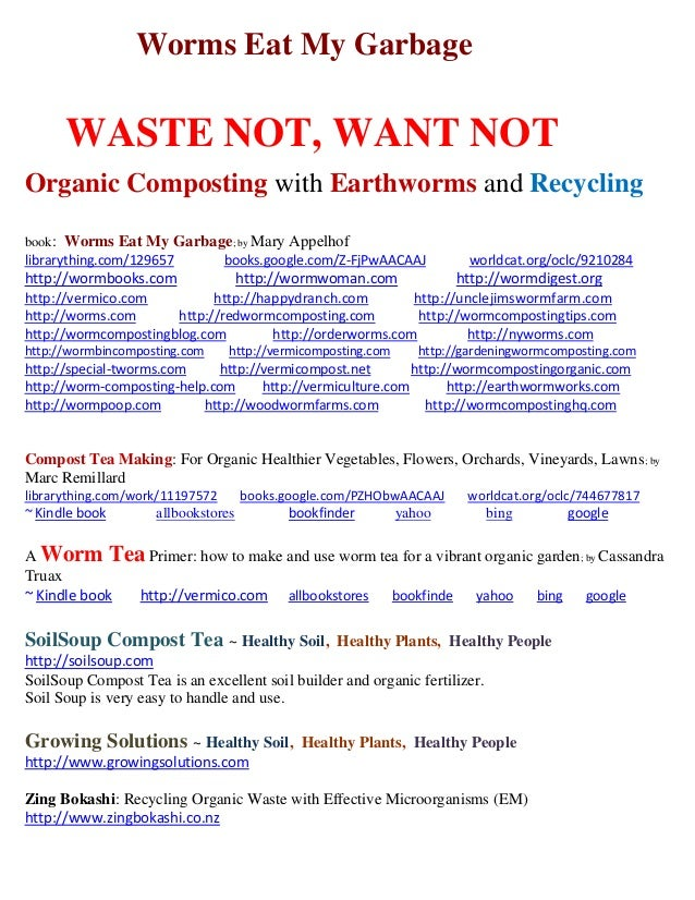 Worms Eat My Garbage WASTE NOT, WANT NOT Organic Composting with Earthworms and Recycling book: Worms Eat My Garbage; by M...
