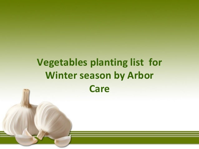 Vegetables Planting List For Winter Season By Arbor Care ...