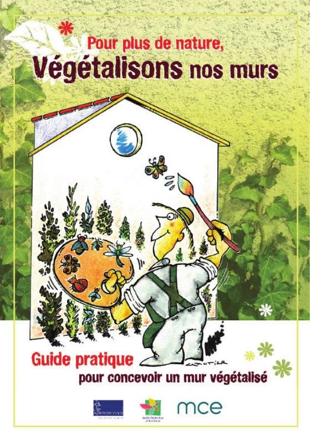 Végétalisons nos murs Guide Pratique