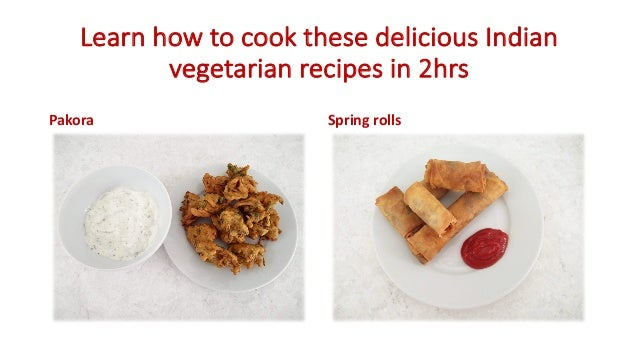 Learn to cook Vegetarian Recipes and Indian Recipes FREE
