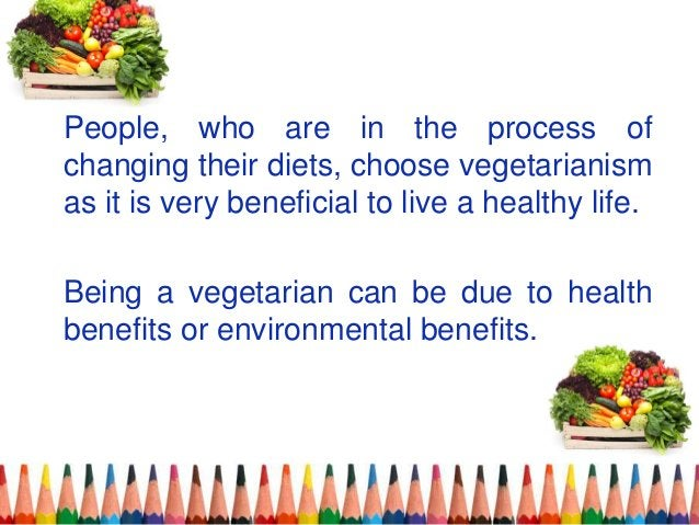 People, who are in the process of changing their diets, choose vegetarianism as it is very beneficial to live a healthy li...