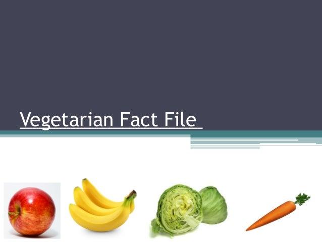 Vegetarian Fact File