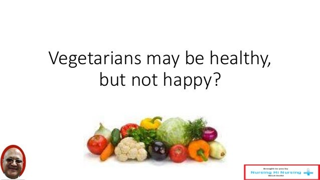 healthy but not vegetarian Eating animals is also criticised on health and ecological grounds, but this  for  being a vegetarian - if something is wrong, a moral person should not do it.