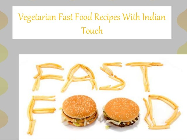 Veg fast food recipes forumfinder Gallery