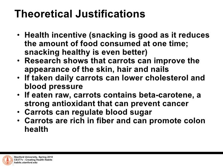 Theoretical Justifications <ul><ul><li>Health incentive (snacking is good as it reduces the amount of food consumed at one...