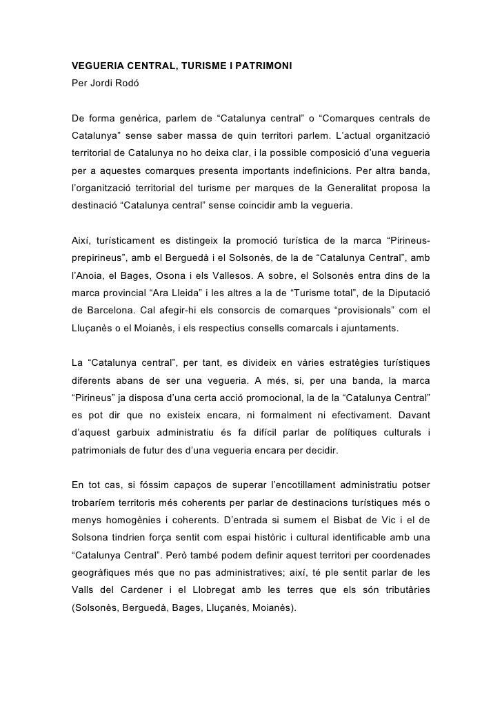 """VEGUERIA CENTRAL, TURISME I PATRIMONI Per Jordi Rodó   De forma genèrica, parlem de """"Catalunya central"""" o """"Comarques centr..."""
