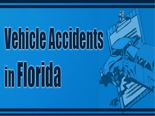 Vehicle Accidents In Florida - Infographic
