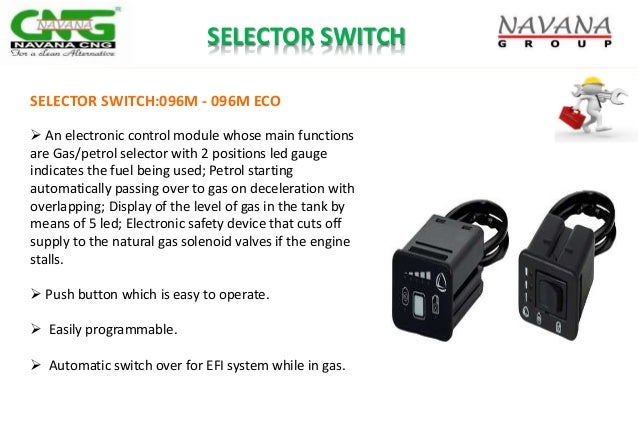 SELECTOR SWITCH:096M - 096M ECO  An electronic control module whose main functions are Gas/petrol selector with 2 positio...