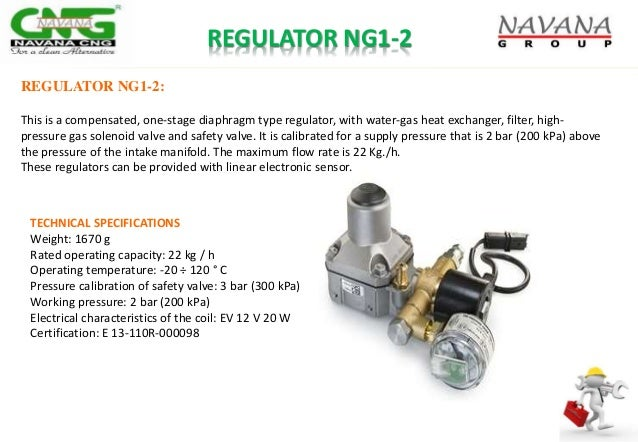 REGULATOR NG1-2 REGULATOR NG1-2: This is a compensated, one-stage diaphragm type regulator, with water-gas heat exchanger,...