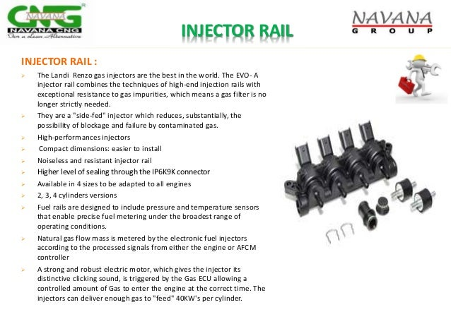 INJECTOR RAIL INJECTOR RAIL :  The Landi Renzo gas injectors are the best in the world. The EVO- A injector rail combines...