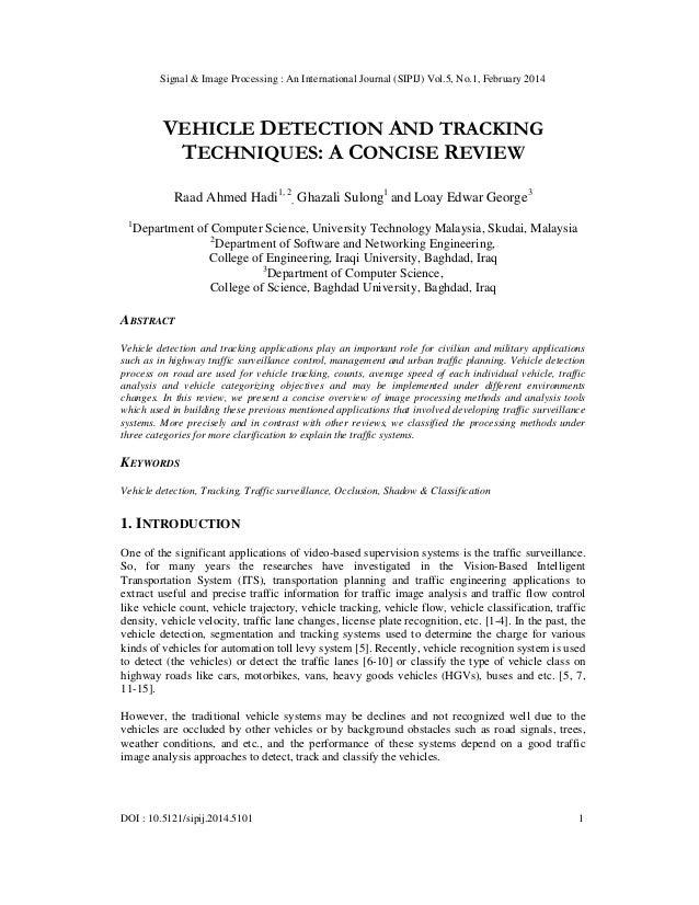 Signal & Image Processing : An International Journal (SIPIJ) Vol.5, No.1, February 2014 DOI : 10.5121/sipij.2014.5101 1 VE...