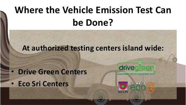 Vehicle emission testing in sri lanka for Motor vehicle emissions test