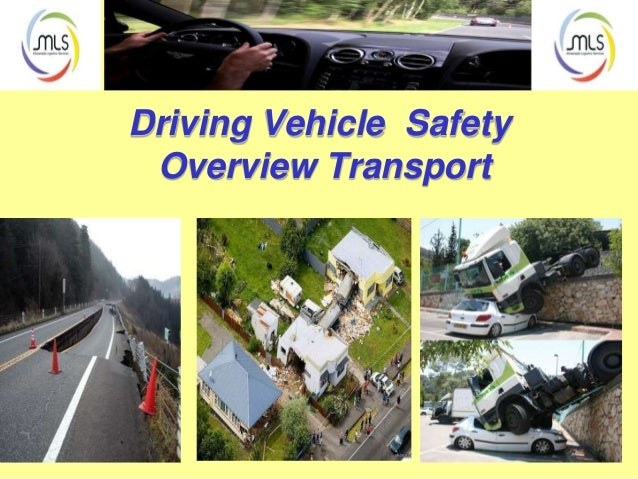 Driving Vehicle Safety Overview Transport