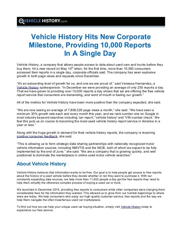 Free Vehicle History Report Online >> Vehicle History Hits New Corporate Milestone Providing 10 000 Report