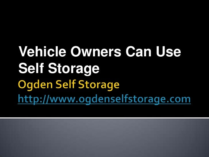 Vehicle Owners Can UseSelf Storage
