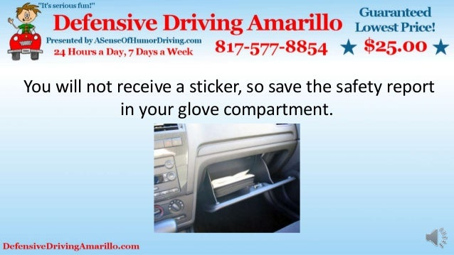 You will not receive a sticker, so save the safety report in your glove compartment.