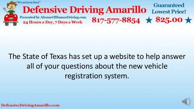 The State of Texas has set up a website to help answer all of your questions about the new vehicle registration system.