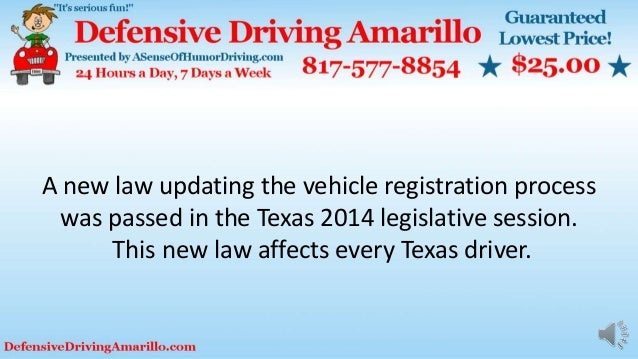 A new law updating the vehicle registration process was passed in the Texas 2014 legislative session. This new law affects...