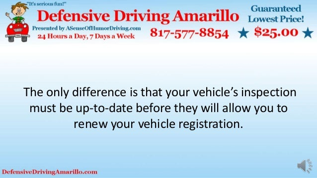 The only difference is that your vehicle's inspection must be up-to-date before they will allow you to renew your vehicle ...