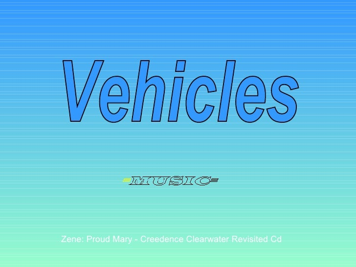 Zene: Proud Mary - Creedence Clearwater Revisited Cd Vehicles