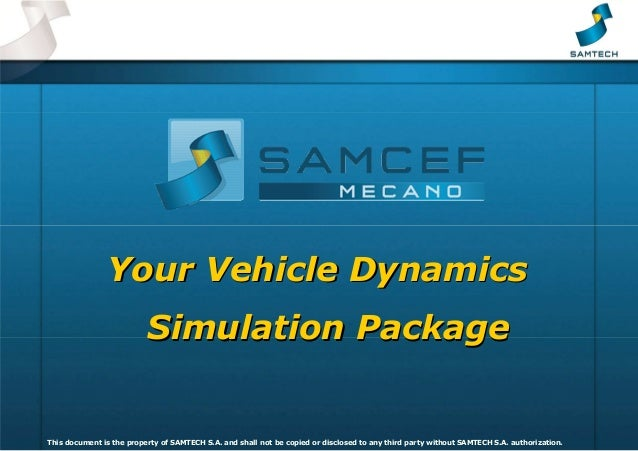 Vehicle Dynamics - SAMCEF Mecano
