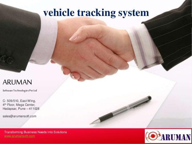ARUMAN SoftwareTechnologiesPvtLtd C- 509/510, East Wing, 4th Floor, Mega Center, Hadapsar, Pune – 411028 sales@arumansoft....