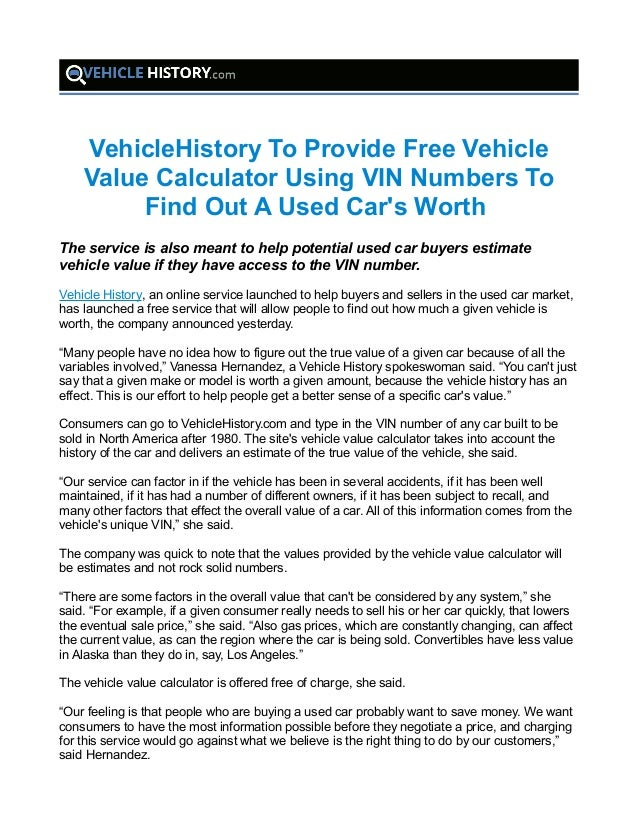 Vehicle Value By Vin >> Vehiclehistory To Provide Free Vehicle Value Calculator