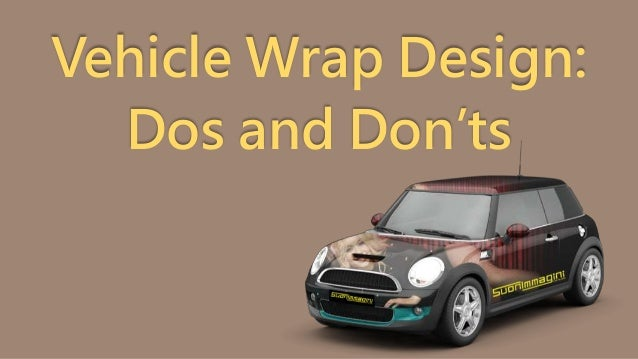 Vehicle Wrap Design Dos And Don Ts