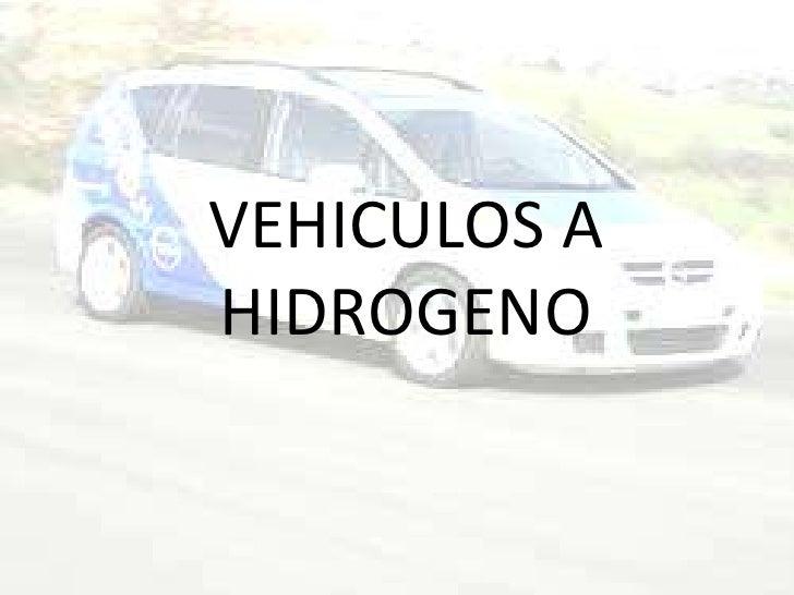 VEHICULOS A HIDROGENO