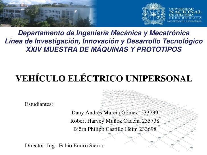 Estudiantes: Dany Andrés Murcia Gómez 233739 Robert Harvey Muñoz Cadena 233738 Björn Philipp Castillo Heim 233698 Director...