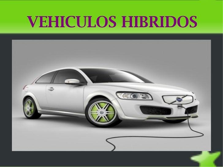VEHICULOS HIBRIDOS