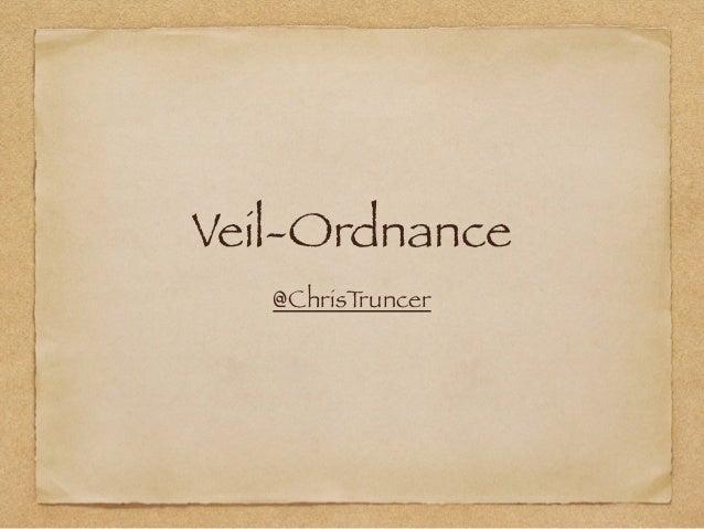 Veil-Ordnance  @ChrisTruncer