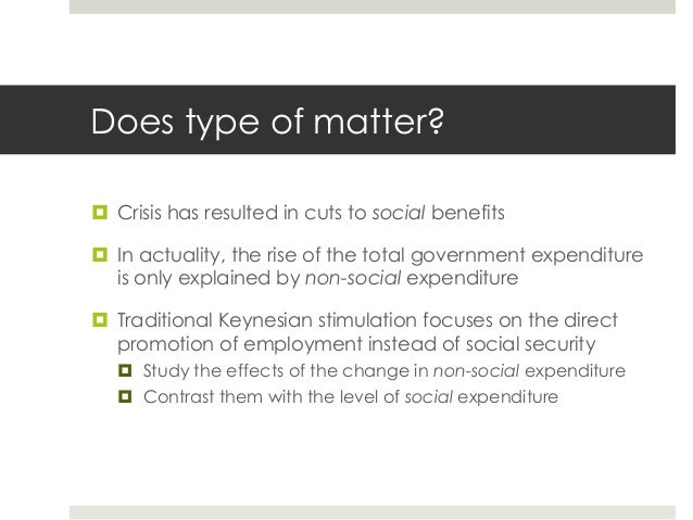 Social expenditure (excluding health or pensions) ¤ Have not created negative incentives and lowered employment ¤ Actual...