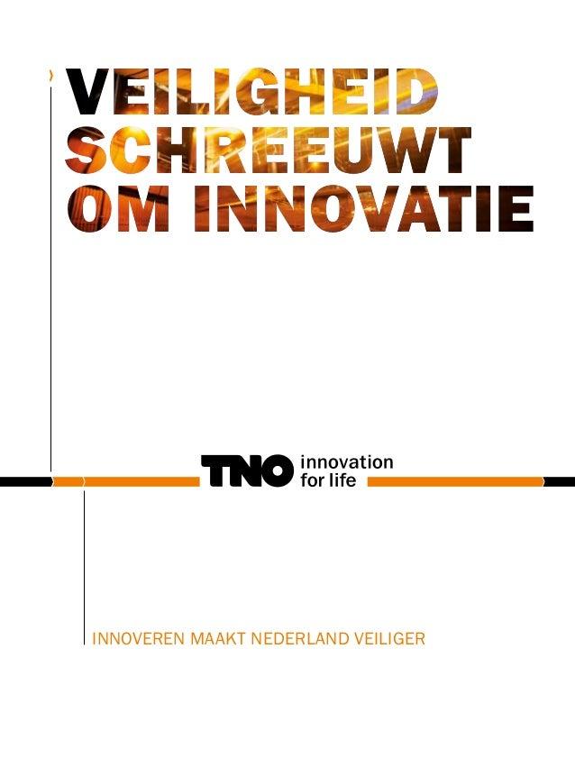 innoveren maakt nederland veiliger veiligheid schreeuwt om innovatie
