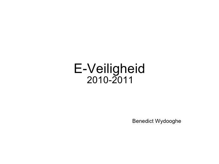 E-Veiligheid 2010-2011 Benedict Wydooghe