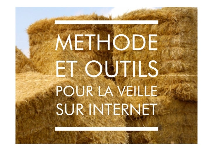 METHODEET OUTILSPOUR LA VEILLESUR INTERNET